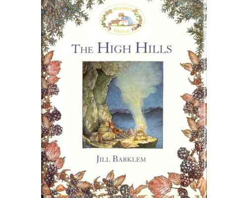 Brambly Hedge. The High Hills