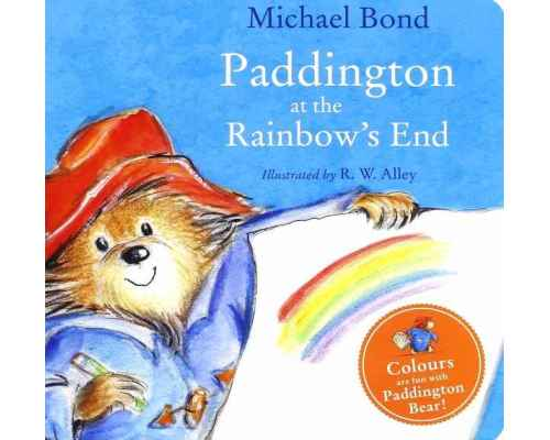Paddington at the Rainbow's End (board book)
